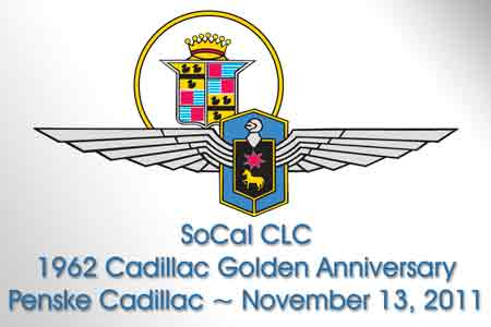 SoCal CLC - Golden Anniversary of the 1962 CADILLAC