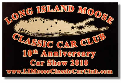 Long Island Moose Classic Car Club Plaque